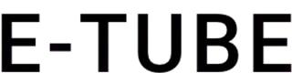 E-TUBE